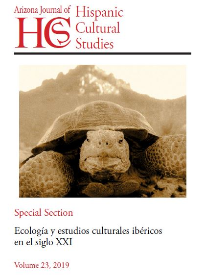 Volume 23 (2019) Ecología y estudios culturales ibéricos en el siglo XXI
