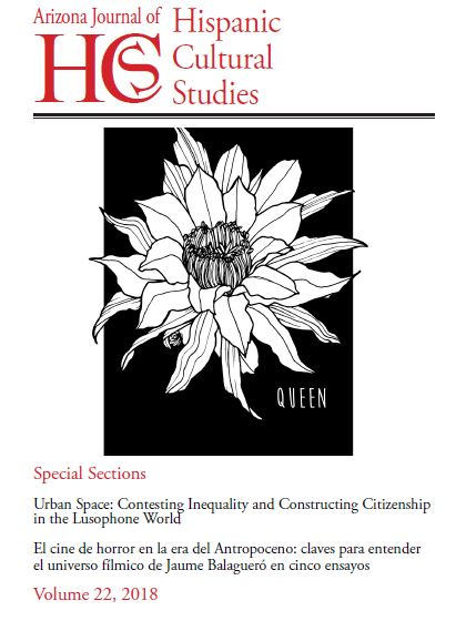 Volume 22 (2018) Urban Space: Contesting Inequality and Constructing Citizenship in the Lusophone World